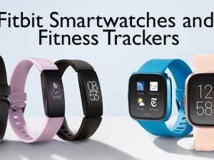 Fitbit Smart Watches and Fitness Trackers